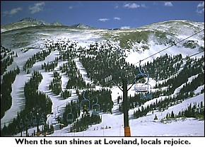 When the sun shines at Loveland, locals rejoice.